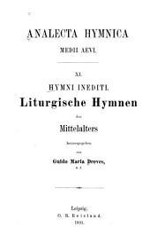Hymni inediti: Liturgische Hymnen des Mittelalters aus Handschriften und Wiegendrucken