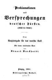 Proklamationen und Versprechungen deutscher Fürsten