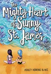 The Mighty Heart Of Sunny St James Book PDF