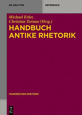 Handbuch Antike Rhetorik PDF