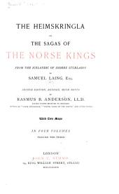 The Heimskringla: Or, The Sagas of the Norse Kings from the Icelandic of Snorre Sturlason, Volume 3