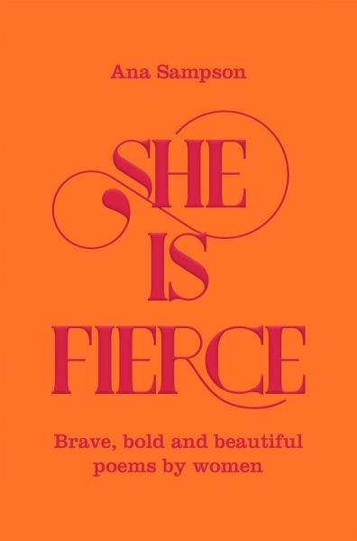Download She is Fierce  Brave  Bold and Beautiful Poems by Women Book