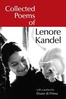 Collected Poems of Lenore Kandel PDF
