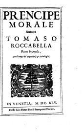 Prencipe morale, autore Tomaso Roccabella. Parte prima [-seconda]: Volume 2