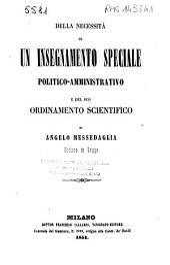 Della necessità di un insegnamento speciale politico-amministrativo e del suo ordinamento scientifico