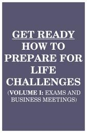Get Ready: How to Prepare for Life Challenges