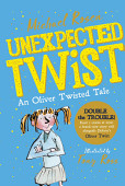 Unexpected Twist An Oliver Twisted Tale
