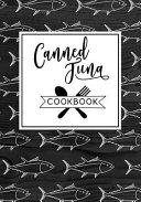 Canned Tuna Cookbook