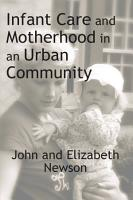 Infant Care and Motherhood in an Urban Community PDF