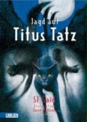 Jagd auf Titus Tatz PDF