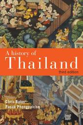 A History of Thailand: Edition 3