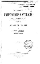 Ricerche preistoriche e storiche nella Capitanata: scritti varii