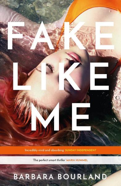 Download Fake Like Me Book