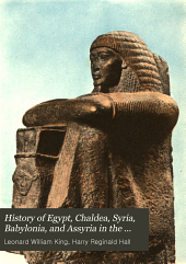History of Egypt, Chaldea, Syria, Babylonia, and Assyria in the Light of Recent Discovery: Volume 13