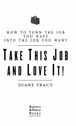 Take this Job and Love it