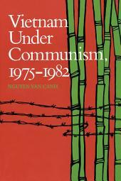 Vietnam Under Communism, 1975–1982