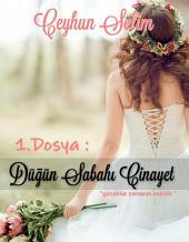 Düğün Sabahı Cinayet: Bir dedektif hikayesi