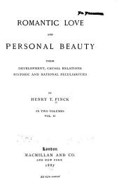 Romantic Love and Personal Beauty: Their Development, Causal Relations, Historic and National Peculiarities, Volume 2