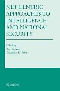 Net Centric Approaches to Intelligence and National Security PDF
