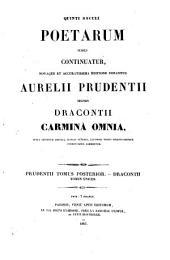 Aurelii Prudentii necnon Dracontii carmina omnia: Volume 2