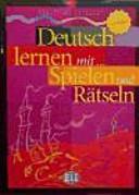 Deutsch lernen mit Spielen und R  tseln PDF