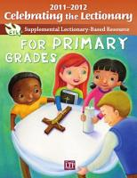 Celebrating the Lectionary for Primary Grades 2011 2012 PDF