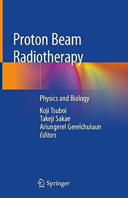 Proton Beam Radiotherapy