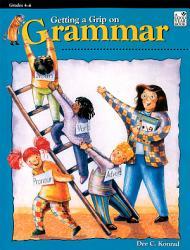 Getting a Grip on Grammar