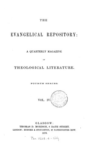 The Evangelical repository  Vol  1  new