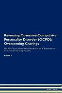 Reversing Obsessive Compulsive Personality Disorder  Ocpd