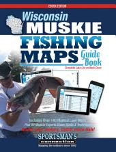 Wisconsin Muskie Fishing Map Guide