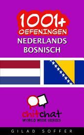 1001+ Oefeningen Nederlands - Bosnisch