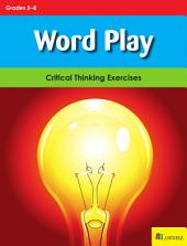 Word Play: Critical Thinking Exercises