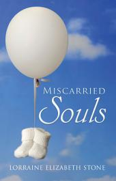 Miscarried Souls