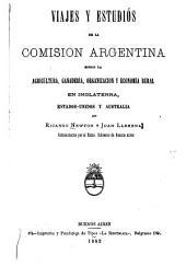 Viajes y estudios de la comisión argentina sobre la agricultura, ganadería, organización y economía rural en Inglaterra, Estados-Unidos y Australia: Página 1,Volumen 1