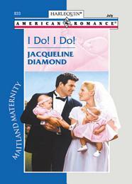 I Do! I Do! (Mills & Boon Love Inspired) (Maitland Maternity, Book 2)