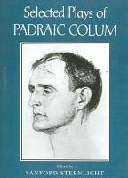 Selected Plays of Padraic Colum PDF