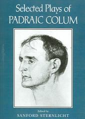Selected Plays of Padraic Colum