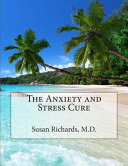 The Anxiety and Stress Cure