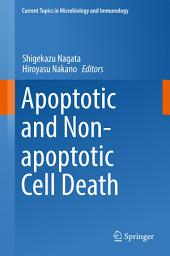 Apoptotic and Non-apoptotic Cell Death