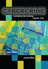 Cybercrime: Investigating High-Technology Computer Crime, Edition 2