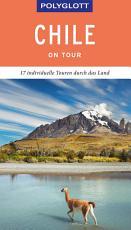 POLYGLOTT on tour Reisef  hrer Chile PDF