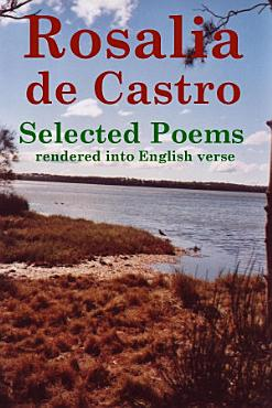Rosalia de Castro Selected Poems Rendered Into English Verse PDF