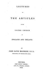 Lectures on the Articles of the United Church of England and Ireland