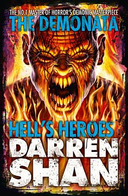 Hell   s Heroes  The Demonata  Book 10