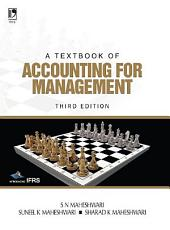 A Textbook of Accounting for Management, 3rd Editionn
