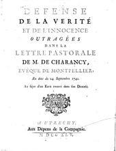 Défense de la vérité et de l'innocence outragées dans la lettre pastorale de M. de Charancy, évêque de Montpellier, en date du 24 septembre 1740. Au sujet d'un écrit trouvé dans son diocèse