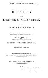 History of the Literature of Ancient Greece: To the Period of Isocrates