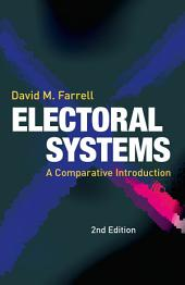 Electoral Systems: A Comparative Introduction, Edition 2
