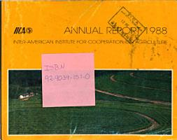 Iica Annual Report 1988 Inter american Institute for Cooperation on Agiculture PDF